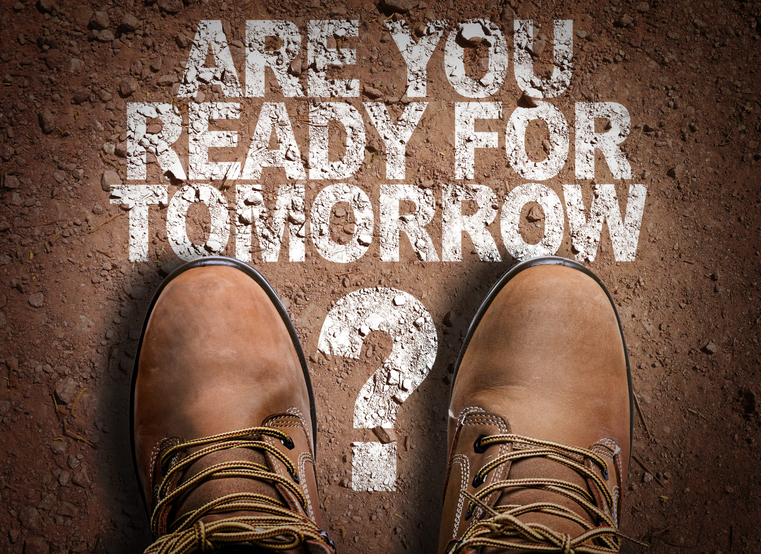 Top View of Boot on the trail with the text: Are You Ready For Tomorrow?