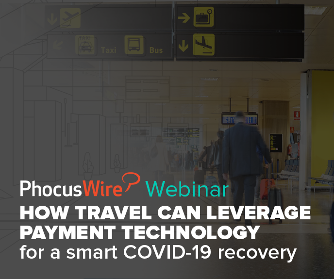 Phocuswire Webinar: How travel can leverage payment technology for a smart COVID-19 recovery