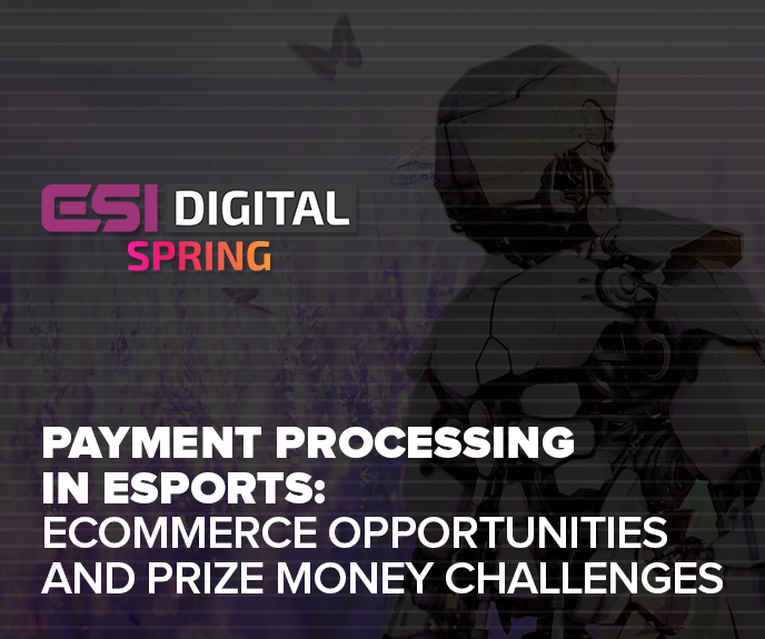 Panel: Payment processing in eSports – eCommerce opportunities and prize money challenges